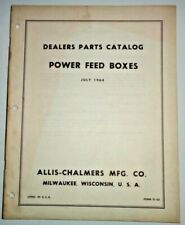 Allis Chalmers Power Feed Boxes Dealers Parts Catalog Manual Book AC Original!