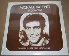 MICHAEL VALENTI in Concert - Recorded Live at Lyndon State College SEALED