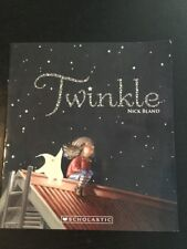 TWINKLE BY NICK BLAND ~ SCHOLASTIC