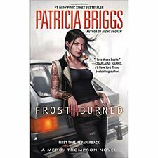Frost Burned (Mercy Thompson Novels) - Mass Market Paperback NEW Patricia Briggs