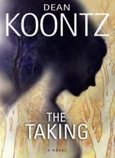 The Taking (Koontz, Dean R.)-Dean R. Koontz