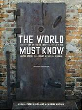The World Must Know : The History of the Holocaust as Told in the United States