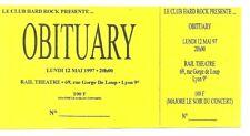 RARE / TICKET BILLET DE CONCERT - OBITUARY : LIVE LYON ( FRANCE ) 1997