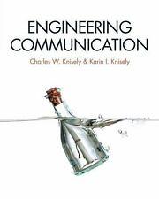 Engineering Communication by Charles W. Knisely and Karin I. Knisely (2014,...