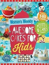 Awesome Cakes for Kids by Australian Women's Weekly (Paperback, 2015)