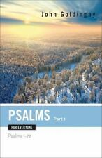 Psalms for Everyone, Part 1 : Psalms 1-72 by John...