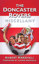The Doncaster Rovers Miscellany - Donny History Trivia Facts and Statistics book