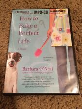 How To Bake A Perfect Life By Barbara O'Neal Audiobook On MP3-CD - Unabridged