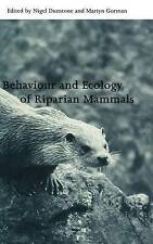 Behaviour and Ecology of Riparian Mammals (Symposia of the Zoological-ExLibrary