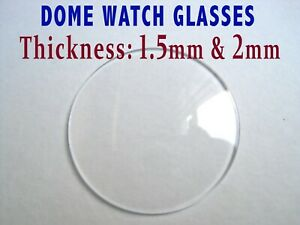 Dome watch crystal glasses, 1.5mm & 2mm thick glasses, professional quality