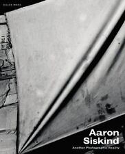 Aaron Siskind: Another Photographic Reality (Hardback or Cased Book)