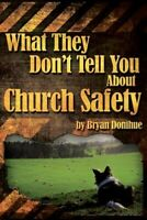 What They Don't Tell You about Church Safety, Brand New, Free shipping in the US