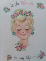 1959 Vtg Pretty LADY To The WOMAN in My Life Embossed BIRTHDAY GREETING CARD