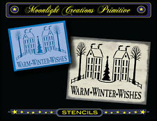 Primitive Stencil~Vintage~WARM WINTER WISHES~Saltbox Houses Snow Tree & Star