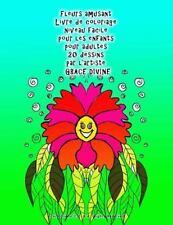 Fleurs Amusant Livre de Coloriage Niveau Facile Pour les Enfants Pour Adultes...