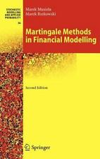 Martingale Methods in Financial Modelling (Stochastic Modelling and Applied Prob