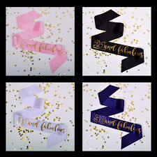 BIRTHDAY SASH Age & Fabulous 16th 18th 21st 30th 40th 50th 60th 70th 80th 90th