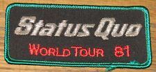 STATUS QUO WORLD TOUR 1981 ORIGINAL EMBROIDERED WOVEN CLOTH SEWING SEW ON PATCH