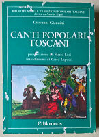 Canti popolari toscani - Giovanni Giannini - 1981, Edikronos - L
