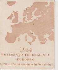 E113-TESSERA MOVIMENTO FEDERALISTA EUROPEO ANNO 1954 SEZIONE DI BOLOGNA