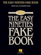 The Easy Nineties Fake Book: Melody, Lyrics and Simplified Chords for 100 Songs