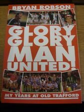 1992 Paperback Book: Manchester United, Bryan Robson Glory Glory Man United Mt T