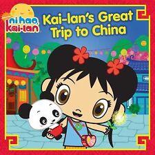 Kai-lan's Great Trip to China (Ni Hao, Kai-lan)