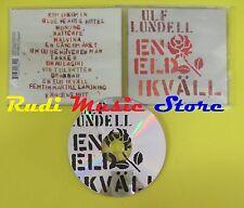 CD ULF LUNDELL En eld ikvall 2003 eu CAPITOL 7243 5 95884 2 1(Xs6) no lp mc dvd