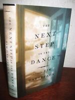 1st Edition The Next Step In The Dance Tim Gautreaux First Printing Fiction
