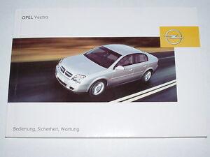 Bedienungsanleitung Opel Vectra C, Ausgabe 08/2002 (neu) #bave0802