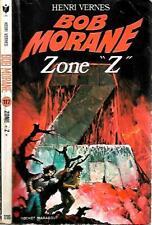 "BOB MORANE n° 117R--ZONE ""Z""--HENRI VERNES-Marabout Poche E.O."