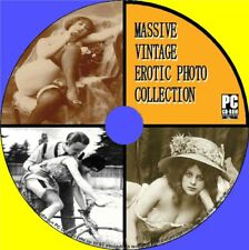 GREAT VINTAGE EROTIC PHOTOGRAPHIC IMAGES COLLECTION HISTORIC RISQUE PHOTOS PC-CD
