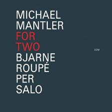 Roupe,Bjarne - Michael Mantler: for Two /0