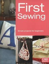First Sewing: Simple Projects for Beginners (First Crafts), Brown, Cheryl