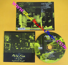 CD PETE FINE On a day of crystaline thought germany NORMAL (Xs9) no lp mc dvd