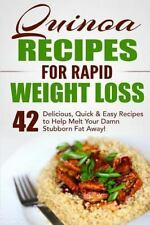Quinoa Recipes, Quinoa for Weight Loss, Quinoa Cookbook, Chia, Kale: Quinoa...