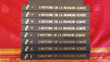 L'HISTOIRE DE LA FRANCHE-COMTE 1978-8 VOLUMES.COLLECTIF (FINRay2)