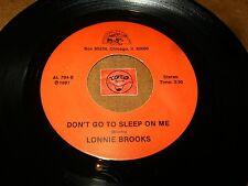 LONNIE BROOKS - DON'T GO TO SLEEP ON ME - I'LL TAKE CARE  / LISTEN - SOUL  R&B