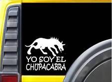 Yo Soy El Chupacabra Sticker k202 6 inch monster decal