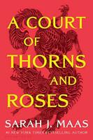 A Court of Thorns and Roses by Maas, Sarah J., NEW Book, FREE & FAST Delivery, (
