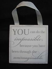 NEW YOU CAN DO THE IMPOSSIBLE INSPIRATIONAL HANGING SIGN ORNAMENT HOME DECOR