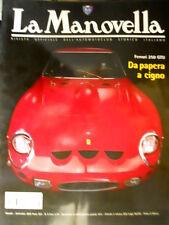 La Manovella 8 2002 Ferrari 250. Le Mans: dominava Bentley. Bertone 90anni [Q67]