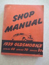 Original 1939 Oldsmobile series 60 70 80 cars shop manual - 300 pages