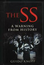 The SS - A WARNING FROM HISTORY Guido Knopp paperback 2005 vgc