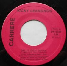 VICKY LEANDROS Salut bien Sarah CANADA ONLY!!! 1985 FRENCH POP 45 CARRERE