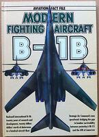 Aviation Fact File - Modern fighting aircraft - B-1B - Salamander 1986
