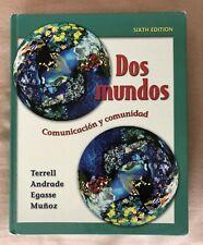 Dos mundos (Spanish written), 6th Edition