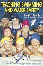 NEW - Teaching Swimming and Water Safety by Austswim, Inc.
