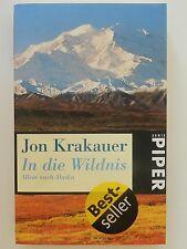 Jon Krakauer In die Wildnis Allein nach Alaska Piper Verlag