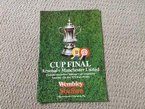 1979 FA Cup Final. Arsenal v Man Utd. @ Wembley.    vgc